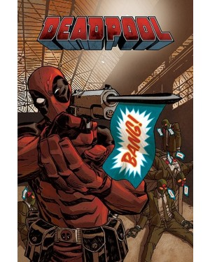 Deadpool Bang Poster