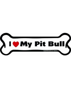 I Love My Pit Bull Bone Magnet