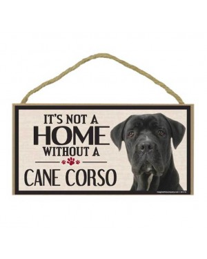 It's Not A Home Without a Cane Corso Wood Sign