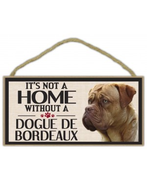 It's Not A Home Without a Dogue De Bordeaux Wood Sign