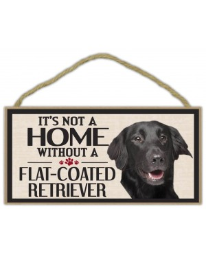It's Not A Home Without A Flat Coated Retriever Wood Sign