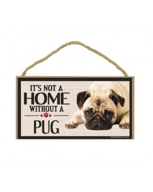 It's Not A Home Without A Pug Wood Sign
