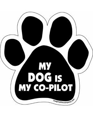 My Dog Is My Co-Pilot Paw Magnet