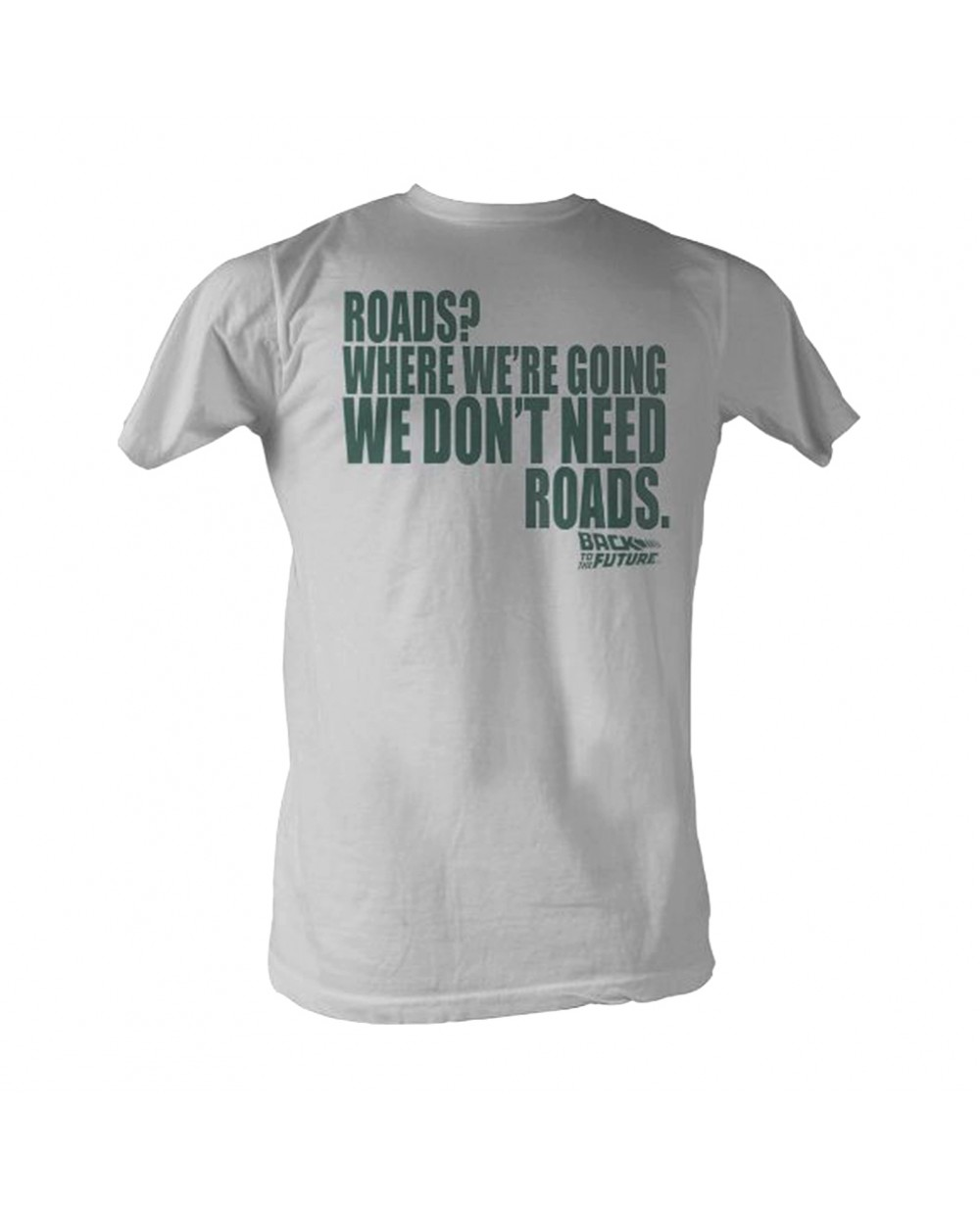 Where We're Going We Don't Need Roads Back To The Future T