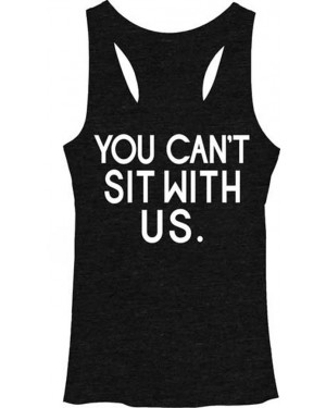 You Can't Sit With Us Mean Girls Womens Tank Top